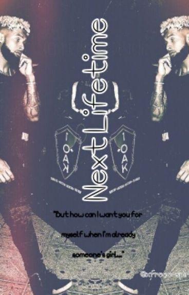 Next Lifetime [Short Story]