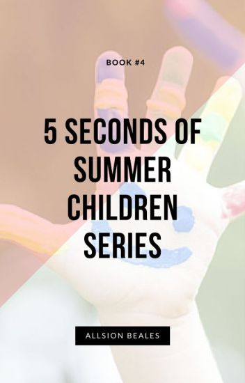 5 Seconds Of Summer Children Series