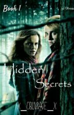 Hidden Secrets✖A Dramione Story by x_Obliviate_x