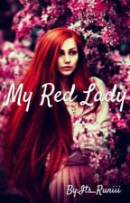 My Red Lady by Its_Runiii