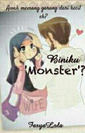 Biniku 'Monster'? by fasyalola