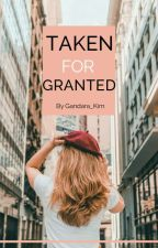 Taken For Granted by Gandara_Kim