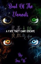 Bond of the Elements (Book 1 in the BOE Trilogy)  by Goldenwolf229