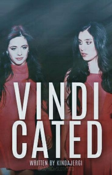 Vindicated (Camren)