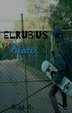 El Rubius Y La Skater by -B-M-R-