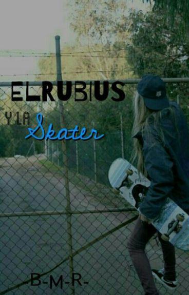 El Rubius Y La Skater