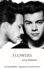 Flowers / Larry Stylinson by LarryEternalLove