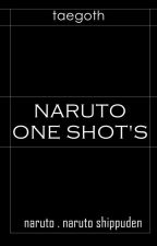 Naruto. │O.S│ PAUSADA TEMPORALMENTE by TAEGOTH