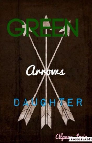 Green Arrow's Daughter