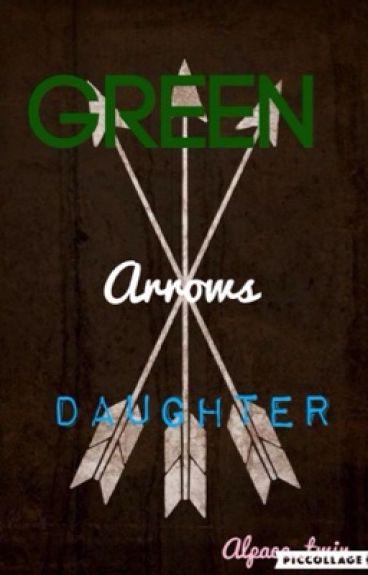 Green Arrow's Daughter