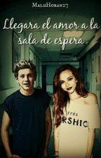 Llegara El Amor A La Sala De Espera♡NH & Tu♡《TERMINADA》 by MaluHoran27
