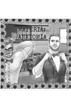 Materia: Anatomía (Editando) by thomasjday
