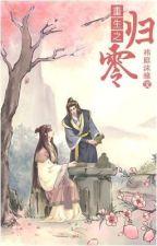 Trọng Sinh Chi Quy Linh ( Hoàn ) by 4everngoc