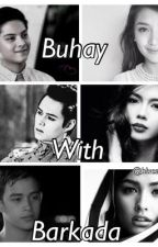 Buhay With Barkada (on-going) by bluestgalaxy