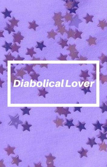 ♥ Diabolik Lovers: Scenarios and One Shots ♥