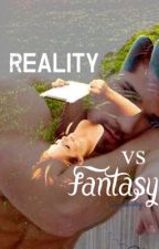 Reality vs Fantasy by Queenreading
