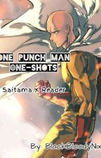 One Punch Man One shots (Saitama x Reader) by BlackBloodyNixy
