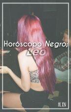 Horóscopo NEGRO: Leo. ♌︎ by Prxncxss___