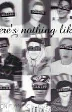 There's nothing like us || (MAGCON FANFIC) by EveSwaggy