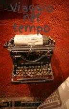 Viaggio nel tempo by Laura121