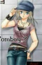 Tomboy ? |completed| by bxmbxm9a