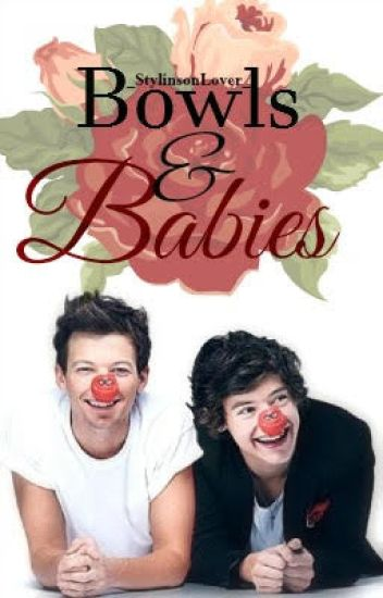 Bowls and Babies - Larry Stylinson *discontinued*