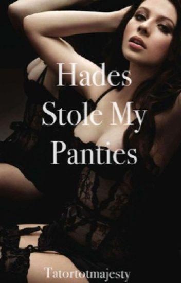 Hades Stole My Panties