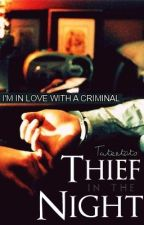 My Thief In The Night. by SmilelyTaylor