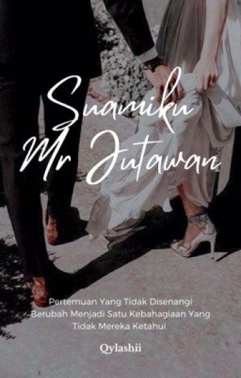 Suamiku Mr Jutawan