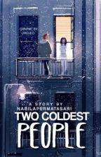 Two Coldest People by NabilaPermatasari