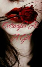 Entangled As A Girl by AnnieMall