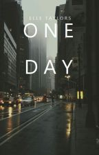 One Day by castelled