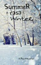 Summer Rasa Winter by RAQueenshe