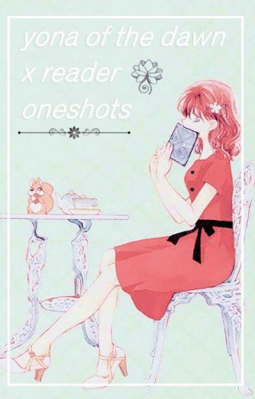 Akatsuki no Yona (Yona of the dawn) x Reader Oneshots CLOSED