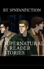Supernatural X Reader stories - DDM Demon Dean X Reader 3 14