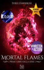 Mortal Flames- Primo Libro by SyreeHawkrose