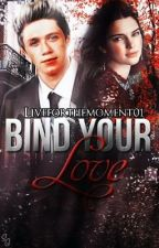 Bind your love ~ Niall Horan by Liveforthemoment01