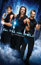 Ein Teil von SHIELD (WWE SHIELD Fanfiction)  by _Lea_Ambreigns_