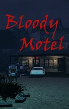BLOODY MOTEL ( a Bates Motel fanfiction ) by evieramosi