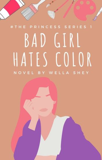 [1] Bad Girl Hate Color