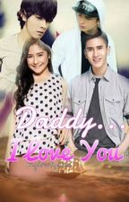 Daddy... I love you (completed) by mylovelyanti