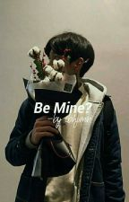Be Mine? -hanbin by tbhjimin