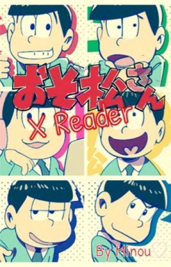 Osomatsu-san! xReader [One-Shots]