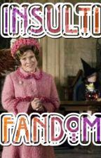 Insulti Fandom by principessa_nessuno