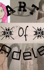 Art of Adèle by Adele575