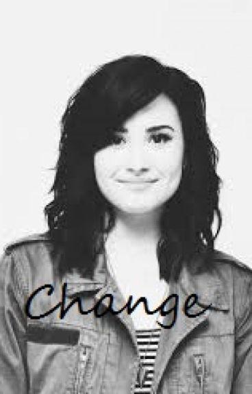 Change (Demi and Selena)