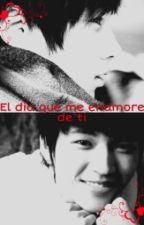 El Dia Que Me Enamore De Ti. by NamKuroi031392