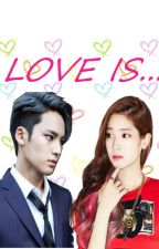 [SEVENTEEN FANFICTION] LOVE IS... by jeonnaa