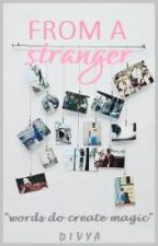 From A Stranger |Traducción| by Fridays-sisters