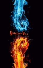 The Undying War(EDITING) by BigBoss1006